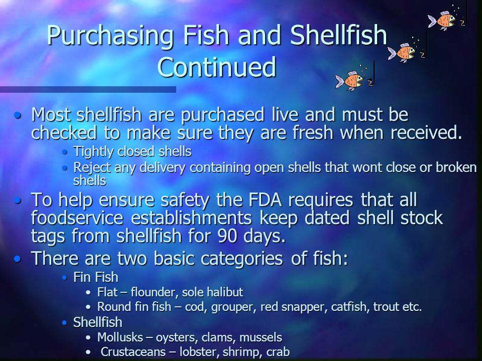 Purchasing Fish and Shellfish Continued