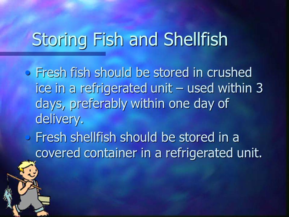 Storing Fish and Shellfish