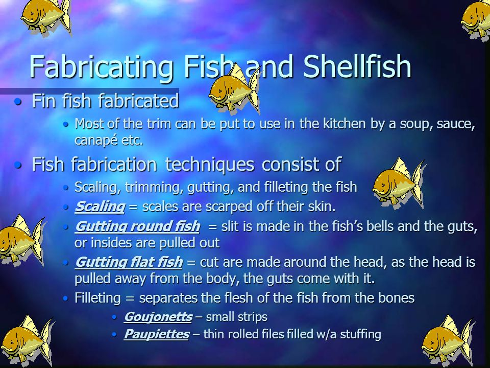 Fabricating Fish and Shellfish