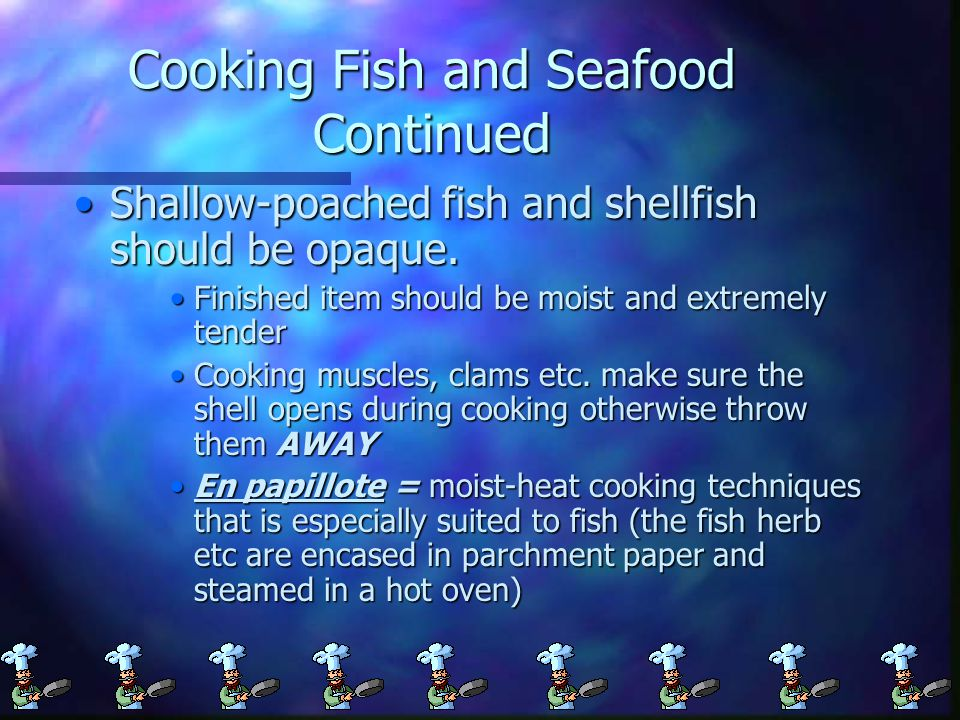 Cooking Fish and Seafood Continued