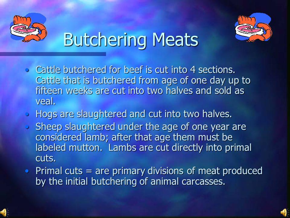 Butchering Meats
