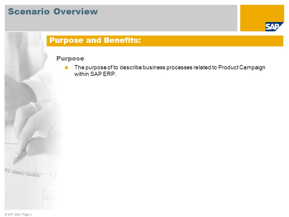 Scenario Overview Purpose and Benefits: Purpose