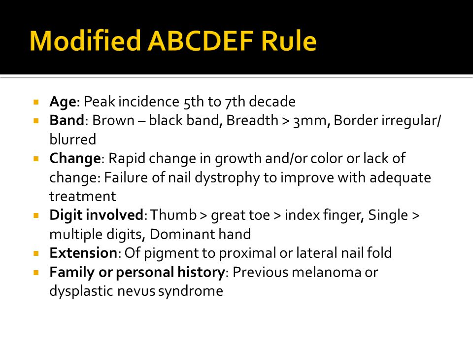 Modified ABCDEF Rule Age: Peak incidence 5th to 7th decade