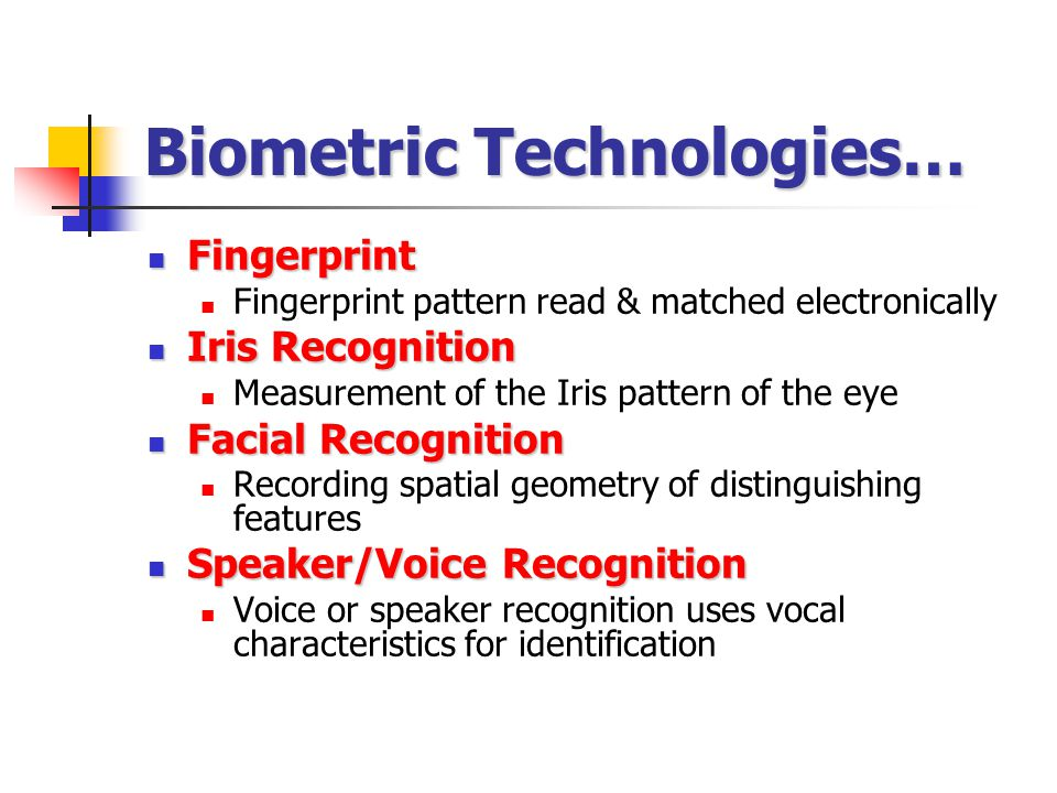 Biometric Technologies…