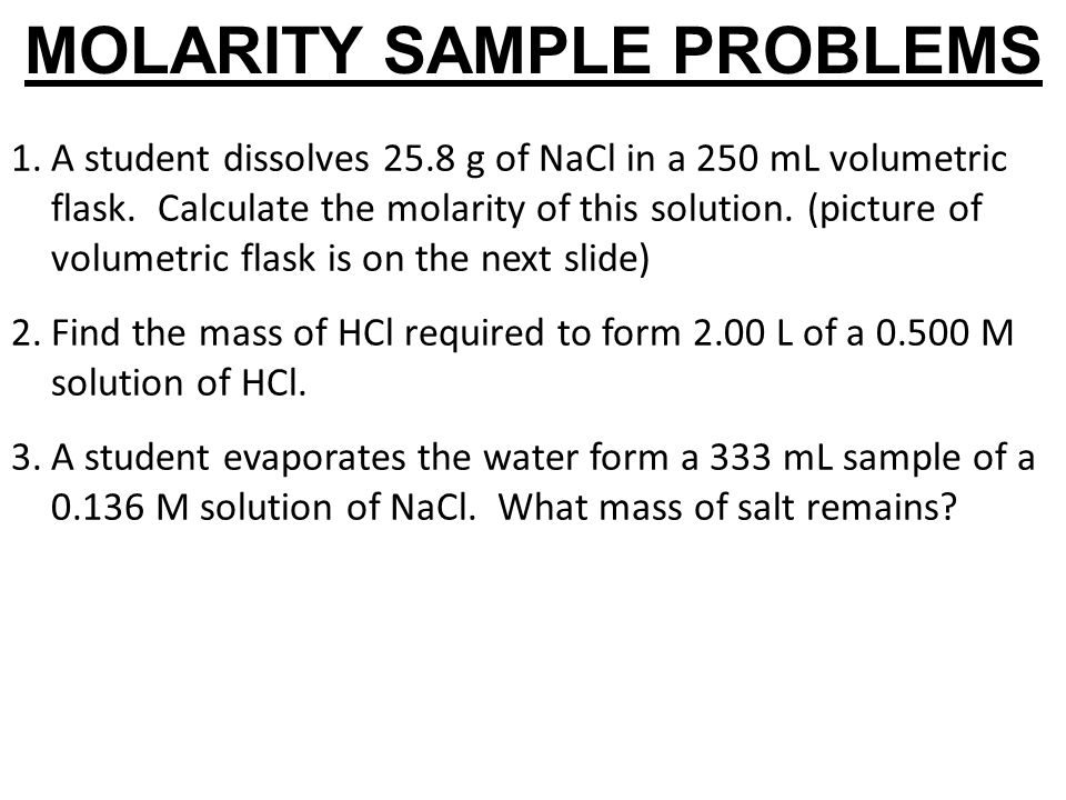 MOLARITY SAMPLE PROBLEMS