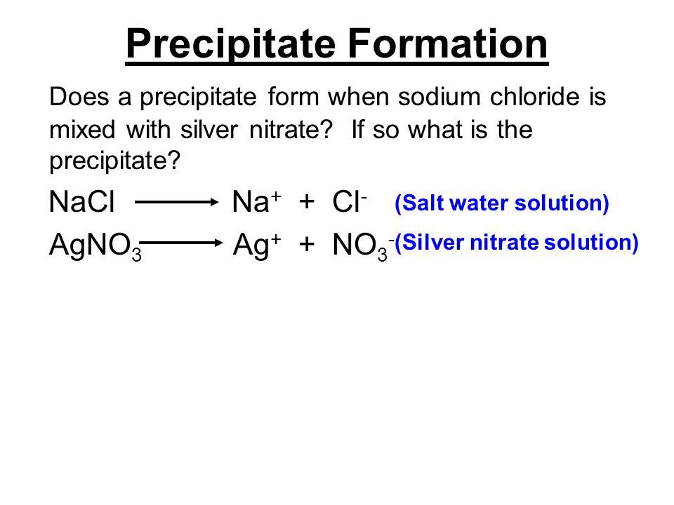 Precipitate Formation