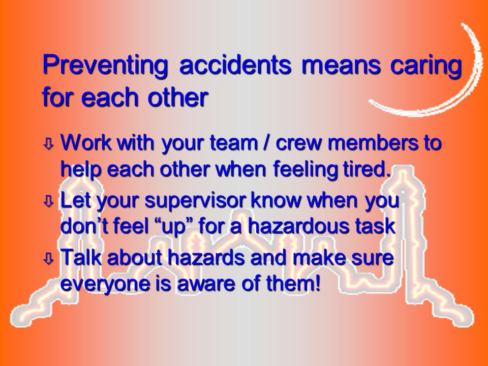 Preventing accidents means caring for each other