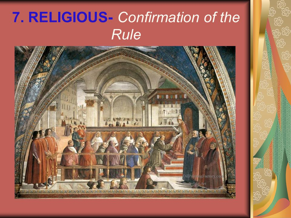 7. RELIGIOUS- Confirmation of the Rule