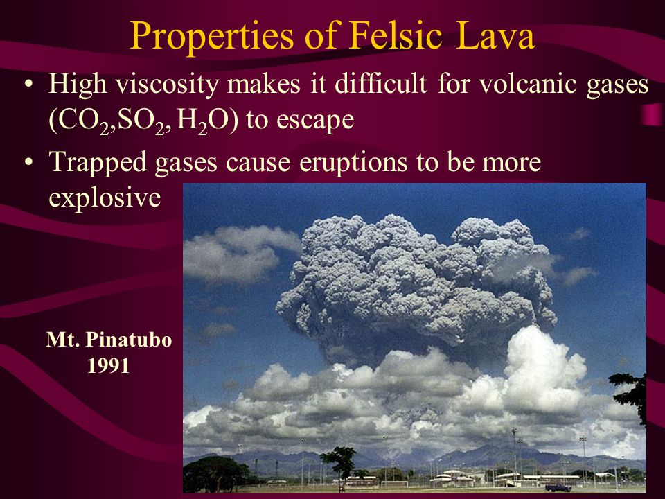 Properties of Felsic Lava