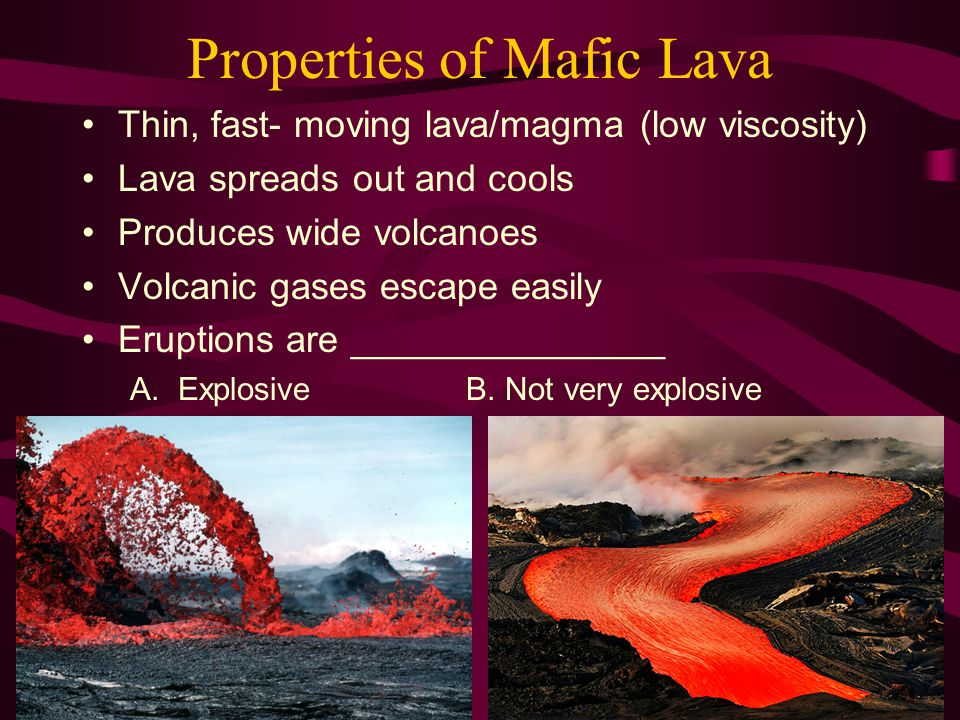 Properties of Mafic Lava