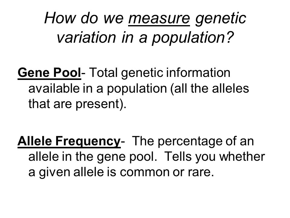 How do we measure genetic variation in a population