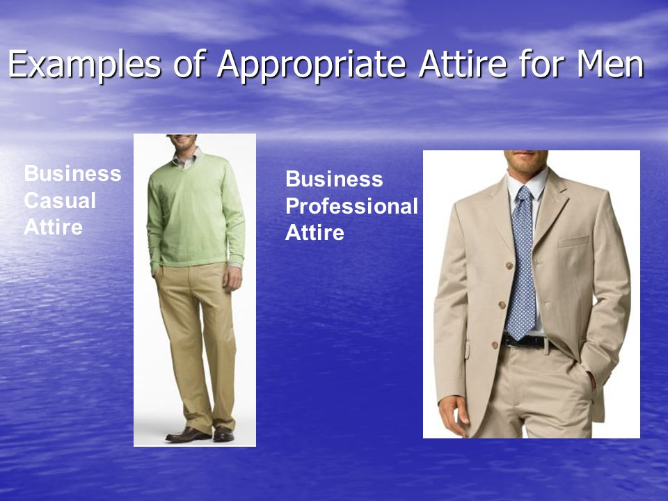 Examples of Appropriate Attire for Men