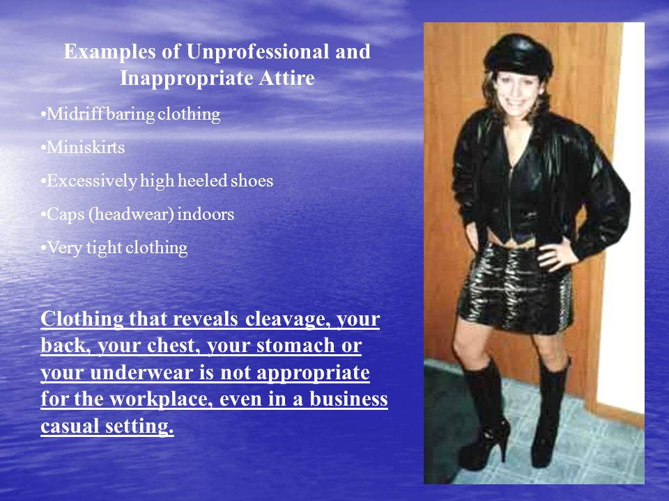 Examples of Unprofessional and Inappropriate Attire