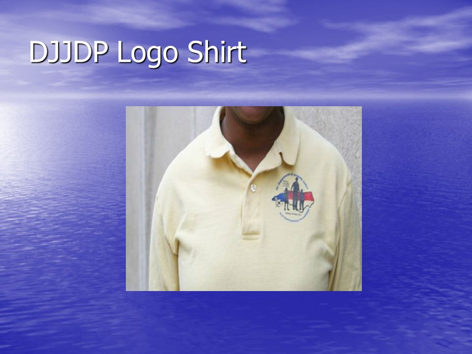DJJDP Logo Shirt DJJDP logo shirts are appropriate for business casual dress.