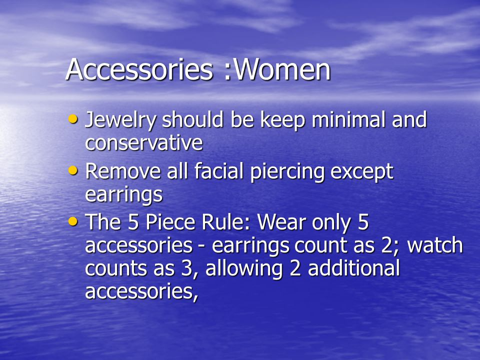 Accessories :Women Jewelry should be keep minimal and conservative