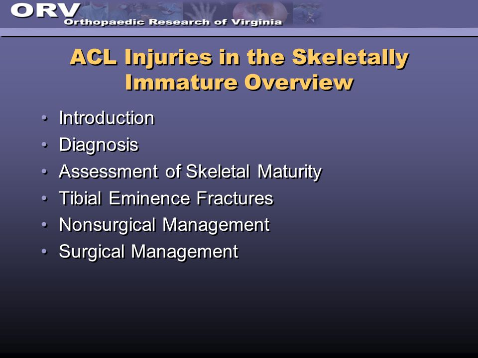ACL Injuries in the Skeletally Immature Overview