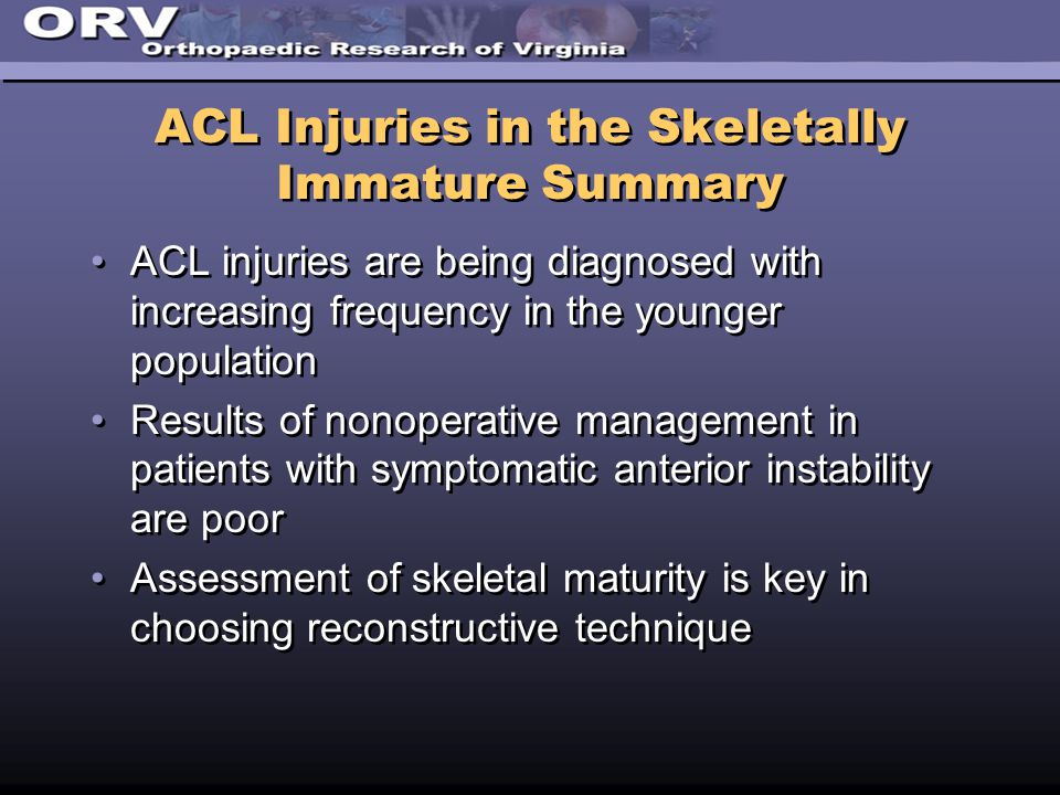 ACL Injuries in the Skeletally Immature Summary