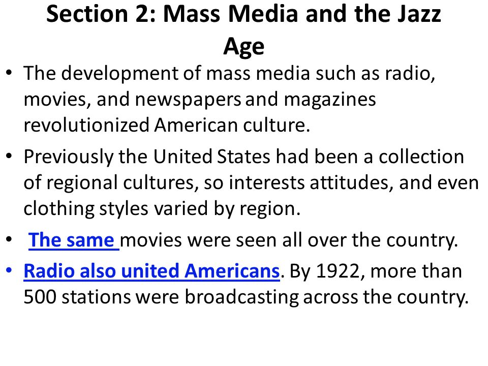 Section 2: Mass Media and the Jazz Age