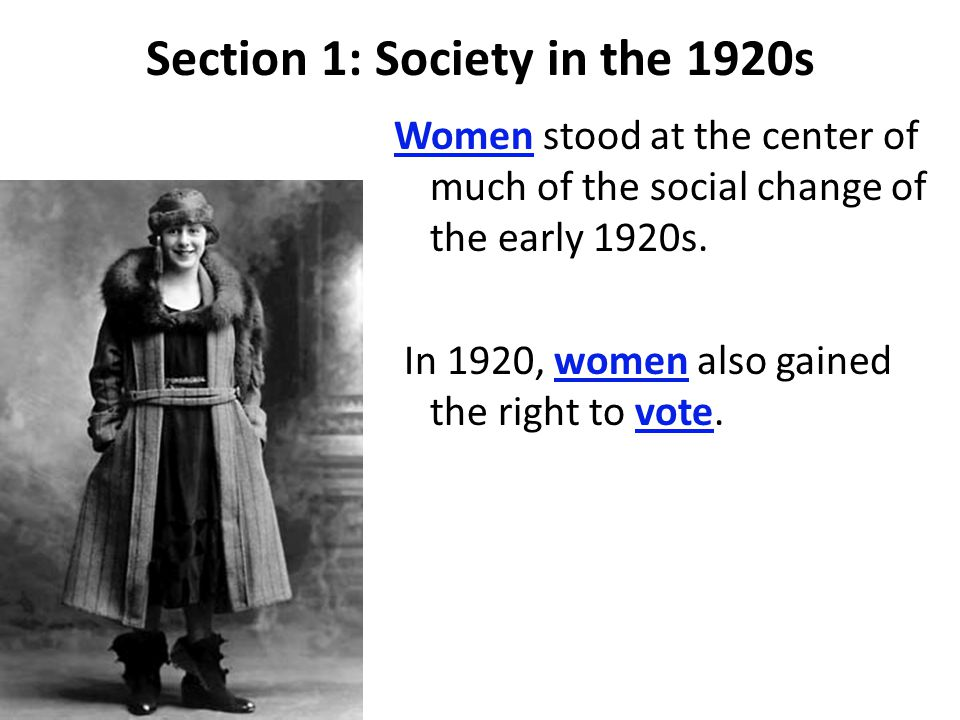 Section 1: Society in the 1920s