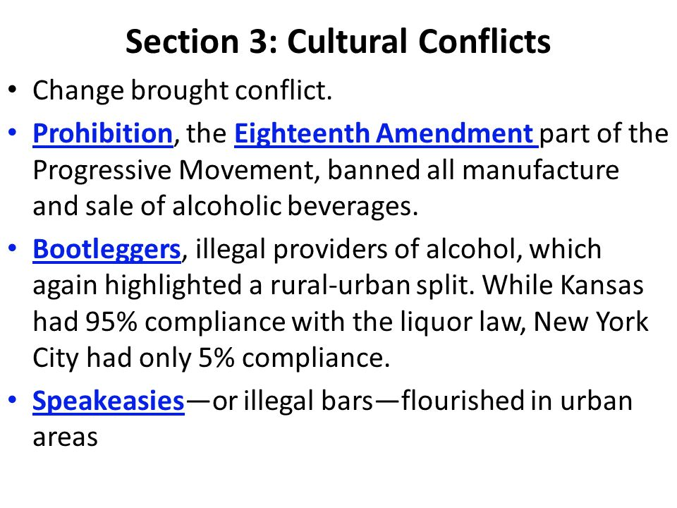 Section 3: Cultural Conflicts