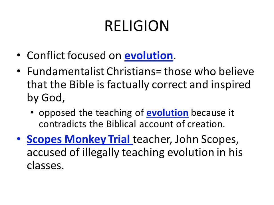 RELIGION Conflict focused on evolution.