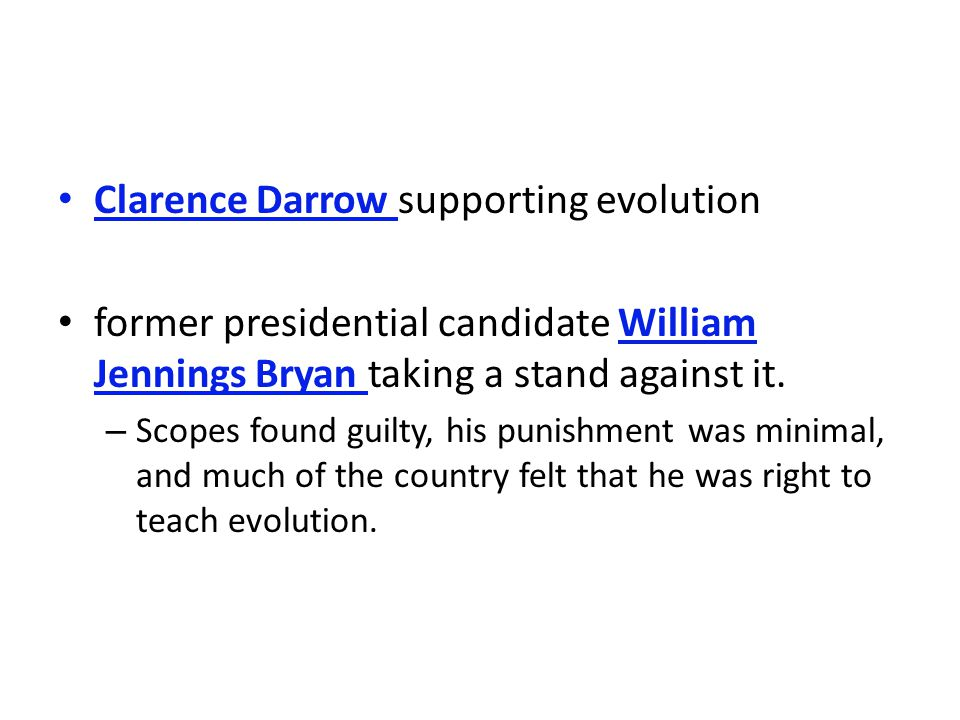 Clarence Darrow supporting evolution