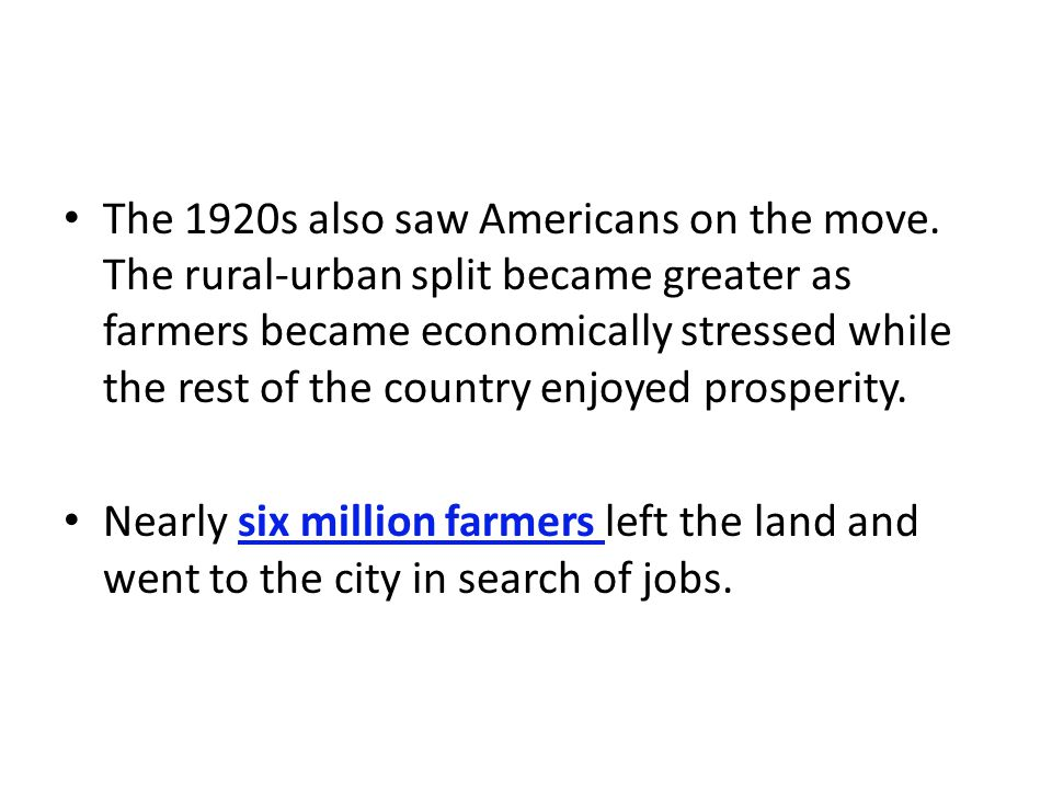 The 1920s also saw Americans on the move
