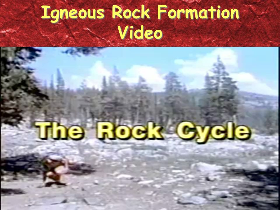 Igneous Rock Formation Video