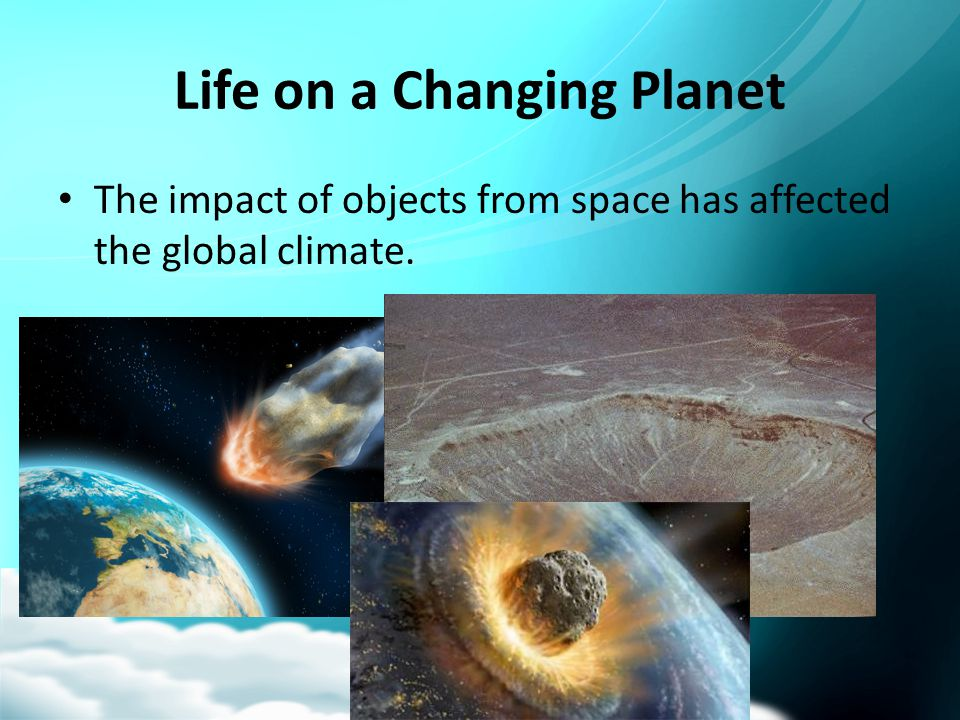 Life on a Changing Planet