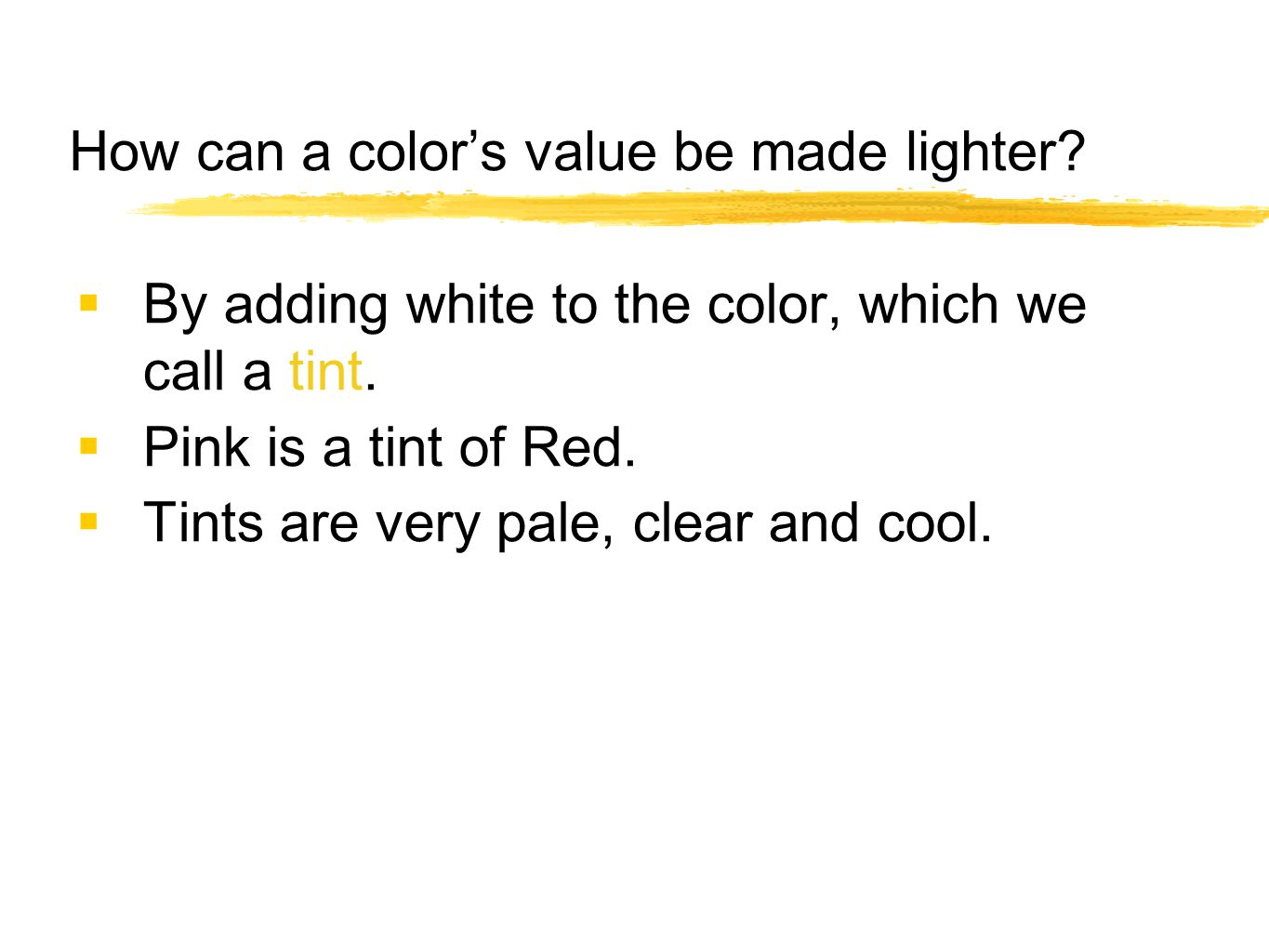 How can a color's value be made lighter