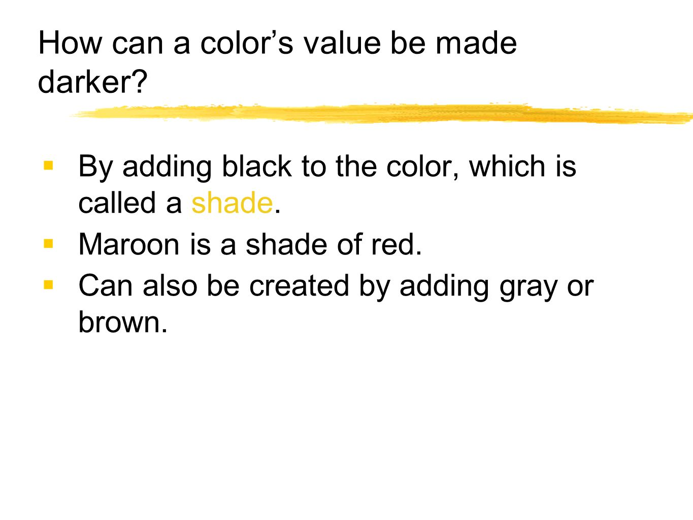How can a color's value be made darker