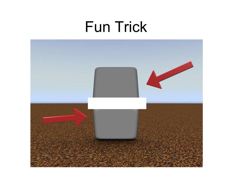Fun Trick