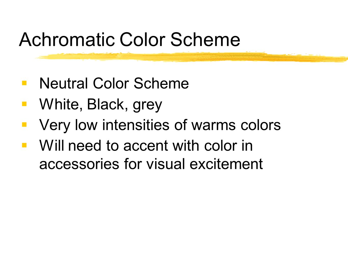 Achromatic Color Scheme