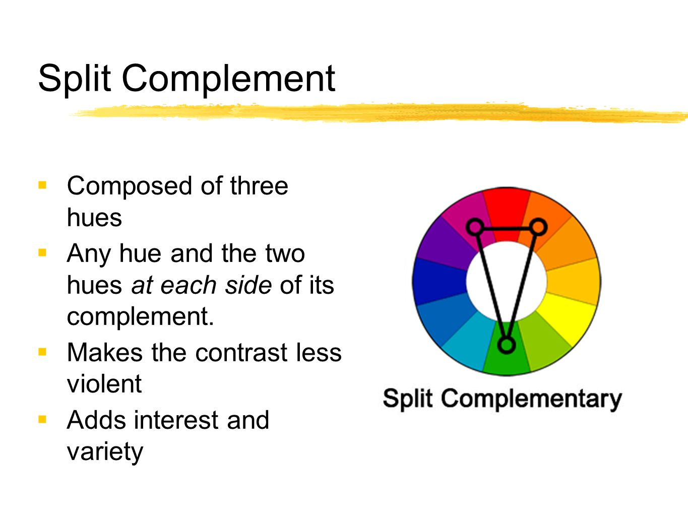 Split Complement Composed of three hues