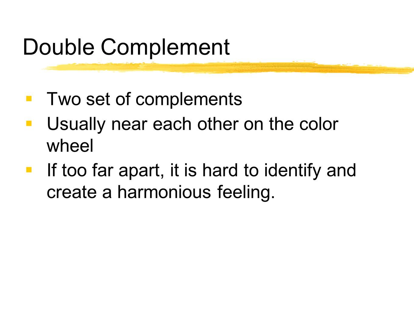 Double Complement Two set of complements