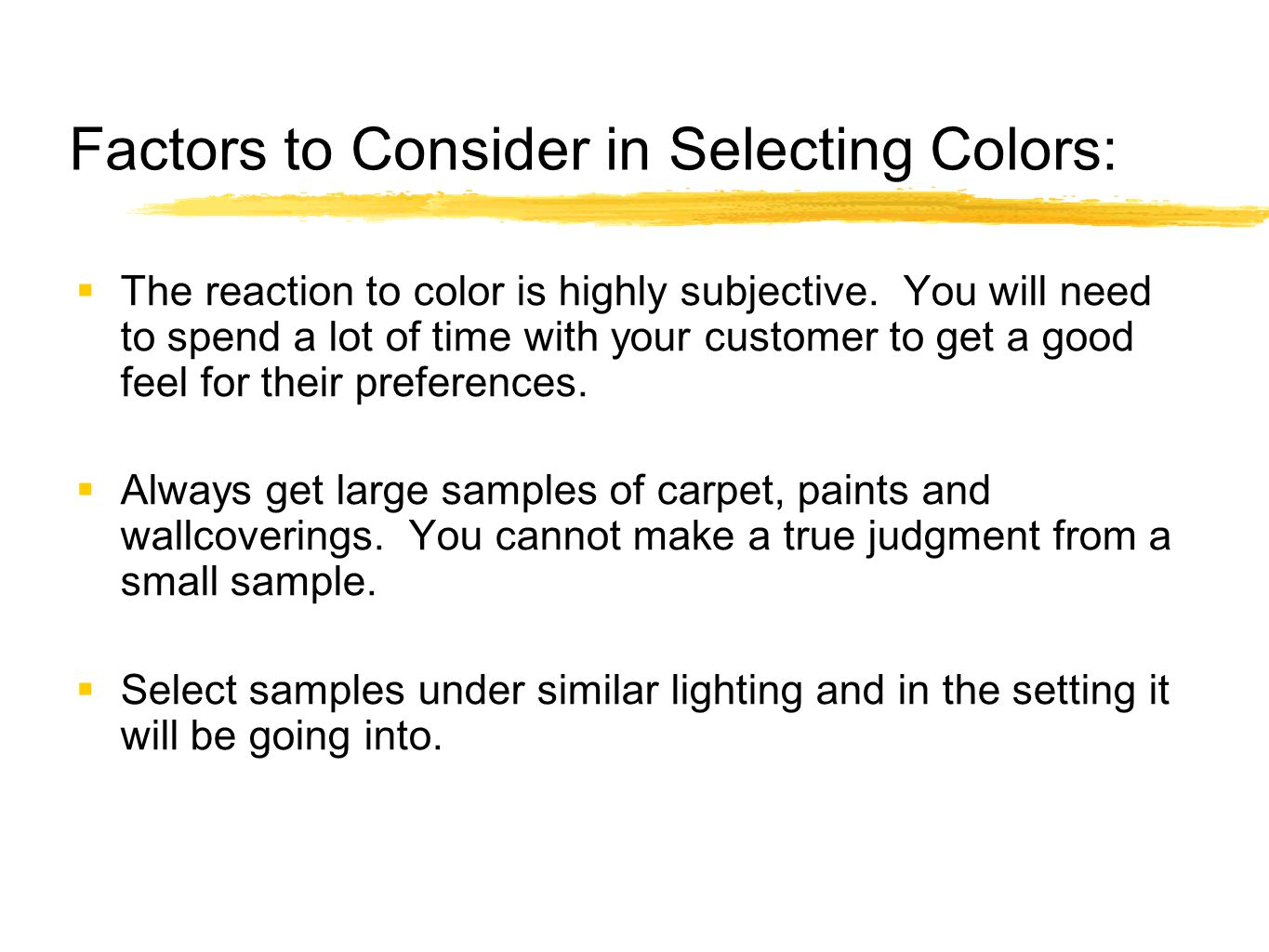 Factors to Consider in Selecting Colors: