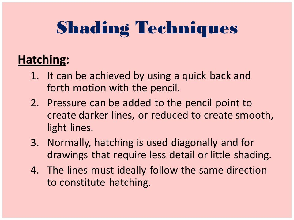 Shading Techniques Hatching:
