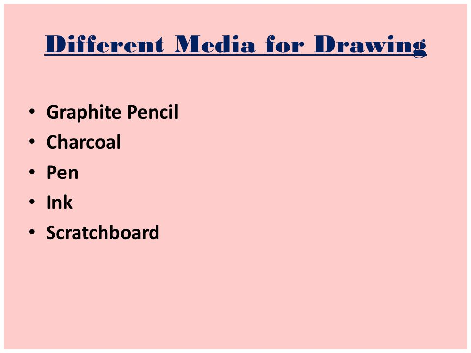 Different Media for Drawing