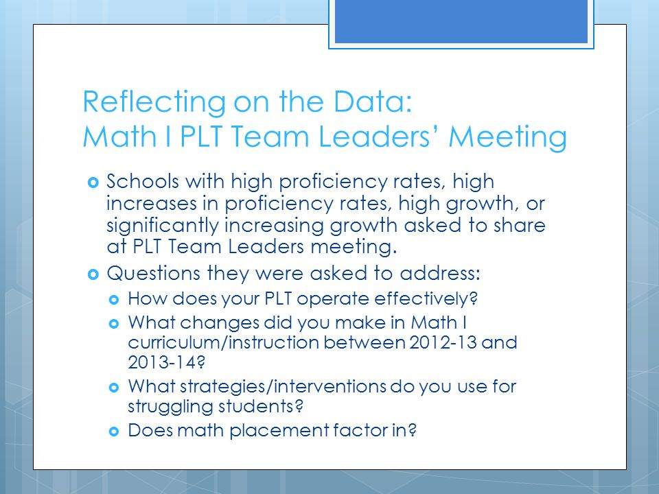 Reflecting on the Data: Math I PLT Team Leaders' Meeting