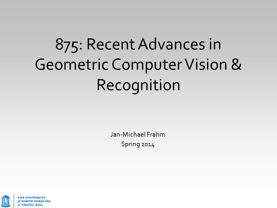 875: Recent Advances in Geometric Computer Vision & Recognition