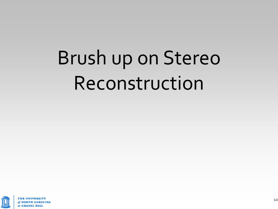 Brush up on Stereo Reconstruction