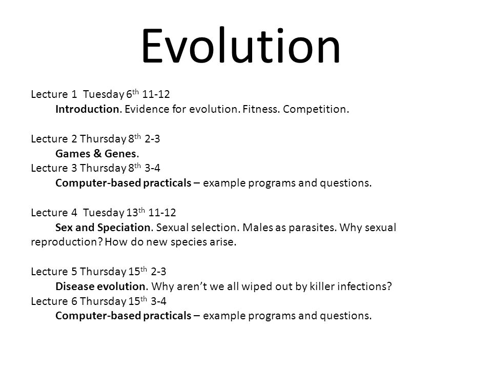 Evolution Lecture 1 Tuesday 6th 11-12