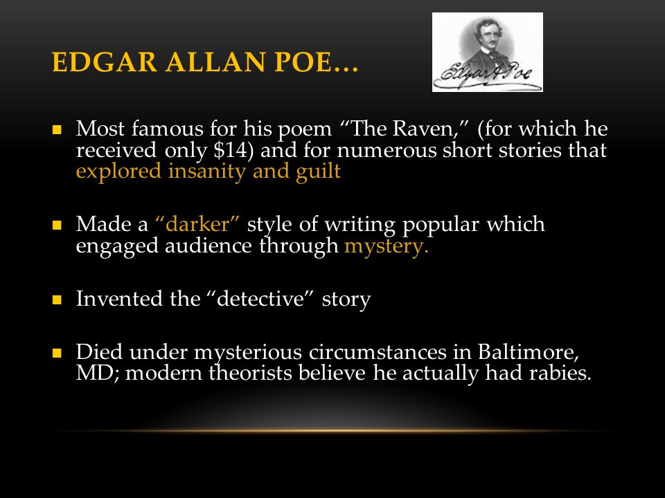 Edgar Allan Poe…