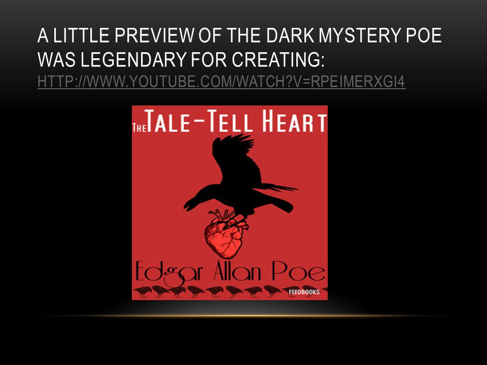 A little preview of the dark mystery poe was legendary for creating: http://www.youtube.com/watch v=RpEIMERxgi4