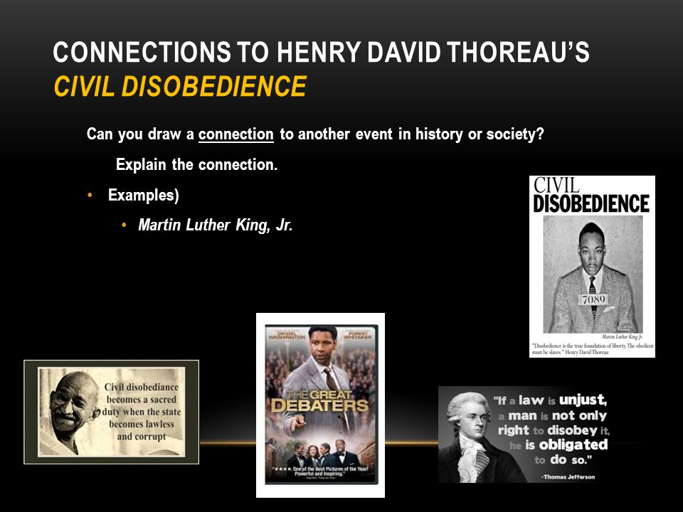Connections to Henry David Thoreau's Civil Disobedience
