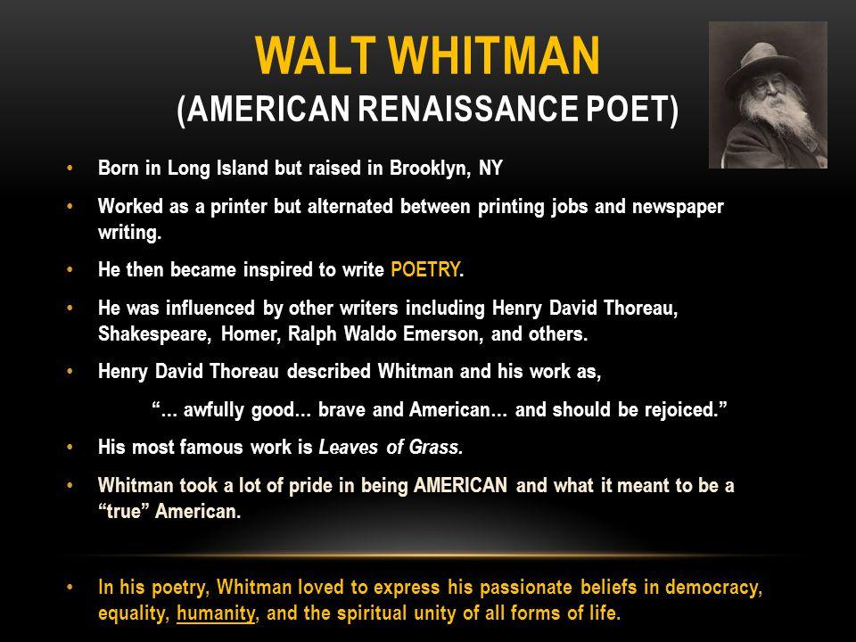 Walt Whitman (American Renaissance Poet)