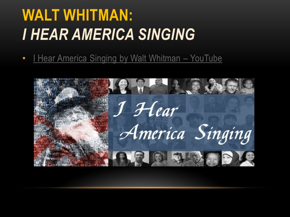 Walt Whitman: I hear America Singing