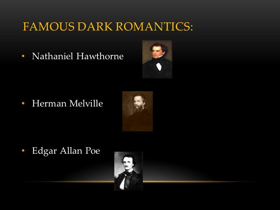 Famous Dark Romantics:
