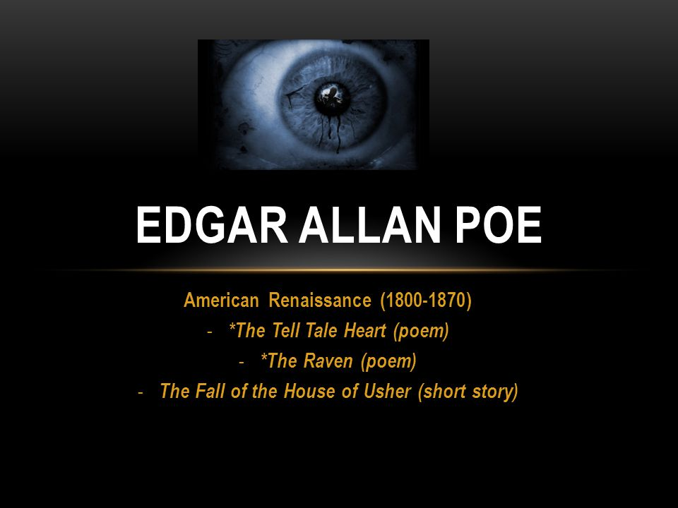the influence of transcendentalism in the fall of the house of usher by edgar allan poe Through both the fall of the house of usher written by edgar allan poe and a rose for emily written by william faulkner, we see common themes of a gothic genre filled with rhetorical twists and turns.