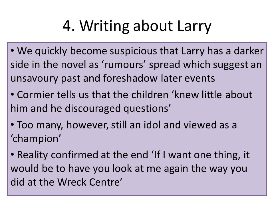 4. Writing about Larry